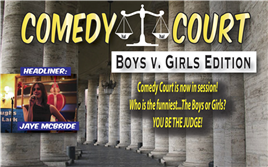 Comedy Court: Boys v. Girls