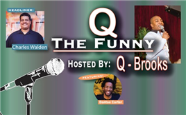 Q THE FUNNY with headliner CHARLES WALDEN