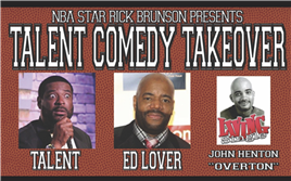 NBA Star Rick Brunson presents Talent's Comedy Takeover