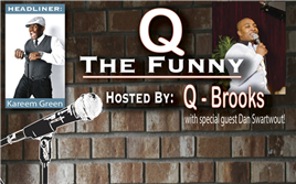 Q the Funny with headliner KAREEM GREEN