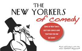 The New Yorkers of Comedy!